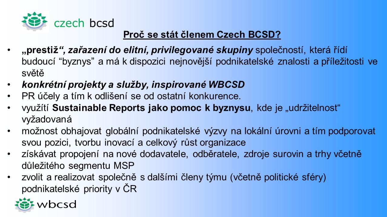 """czech bcsd Proč se stát členem Czech BCSD? """"prestiž"""", zařazení do elitní, privilegované skupiny společností, která řídí budoucí """"byznys"""" a má k dispoz"""