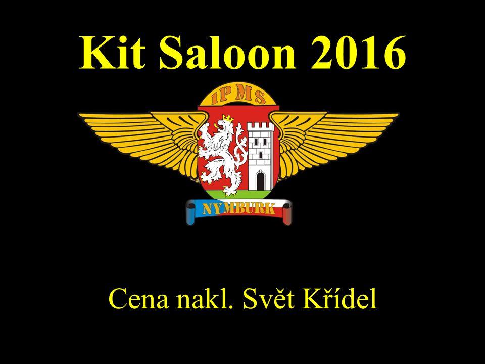 Kit Saloon 2016 Cena nakl. Svět Křídel