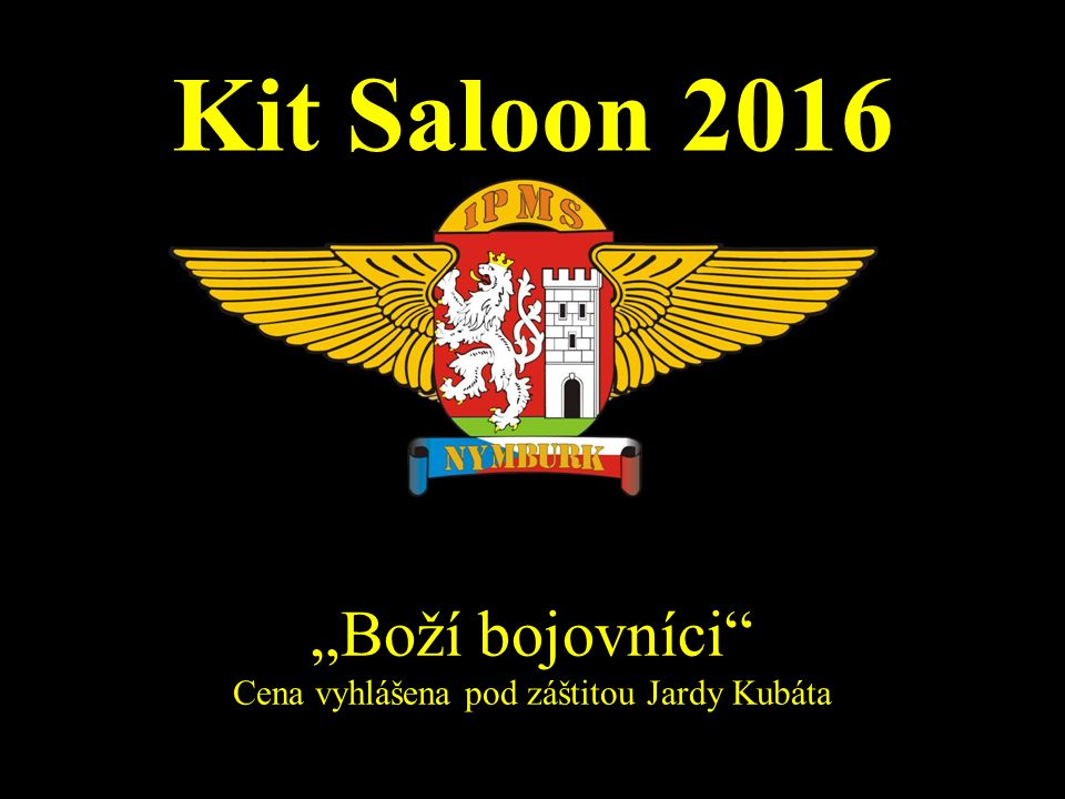 """Kit Saloon 2016 """"Boží bojovníci"""" Cena vyhlášena pod záštitou Jardy Kubáta"""