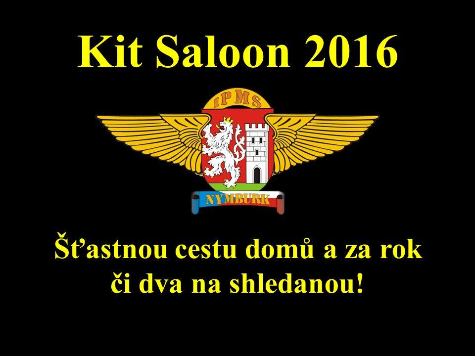 Kit Saloon 2016 Šťastnou cestu domů a za rok či dva na shledanou!