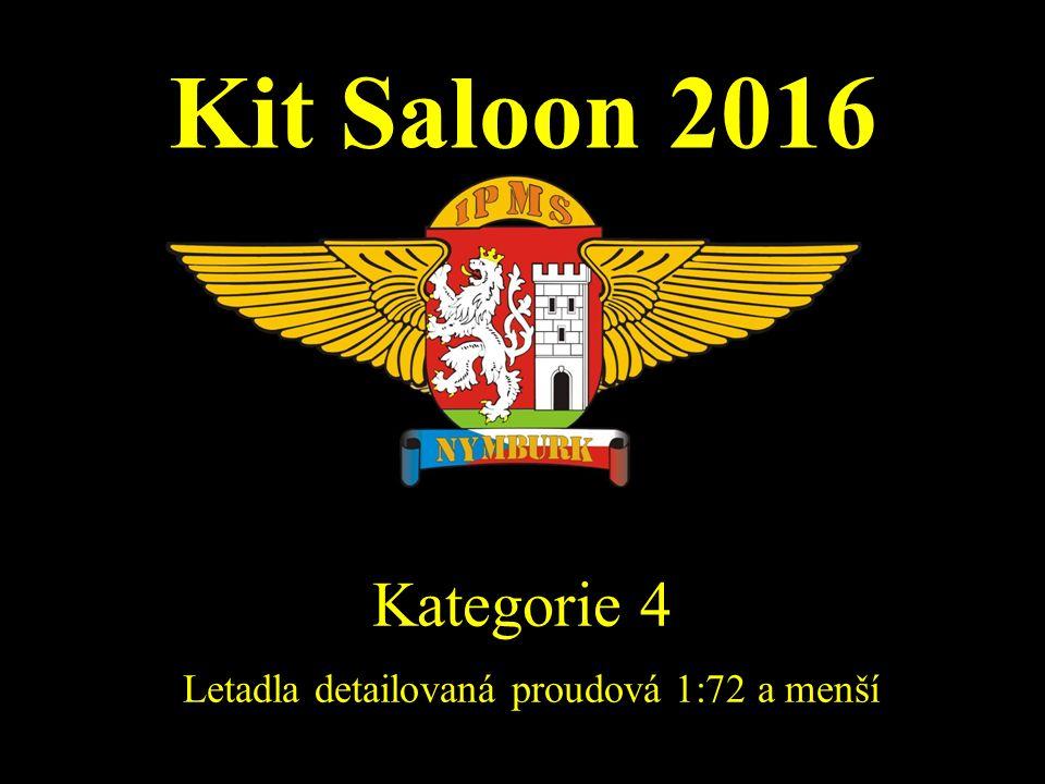 Kit Saloon 2016 Kategorie 4 Letadla detailovaná proudová 1:72 a menší