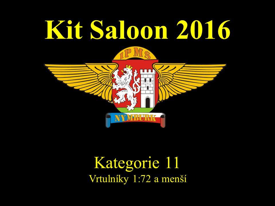 Kit Saloon 2016 Kategorie 11 Vrtulníky 1:72 a menší