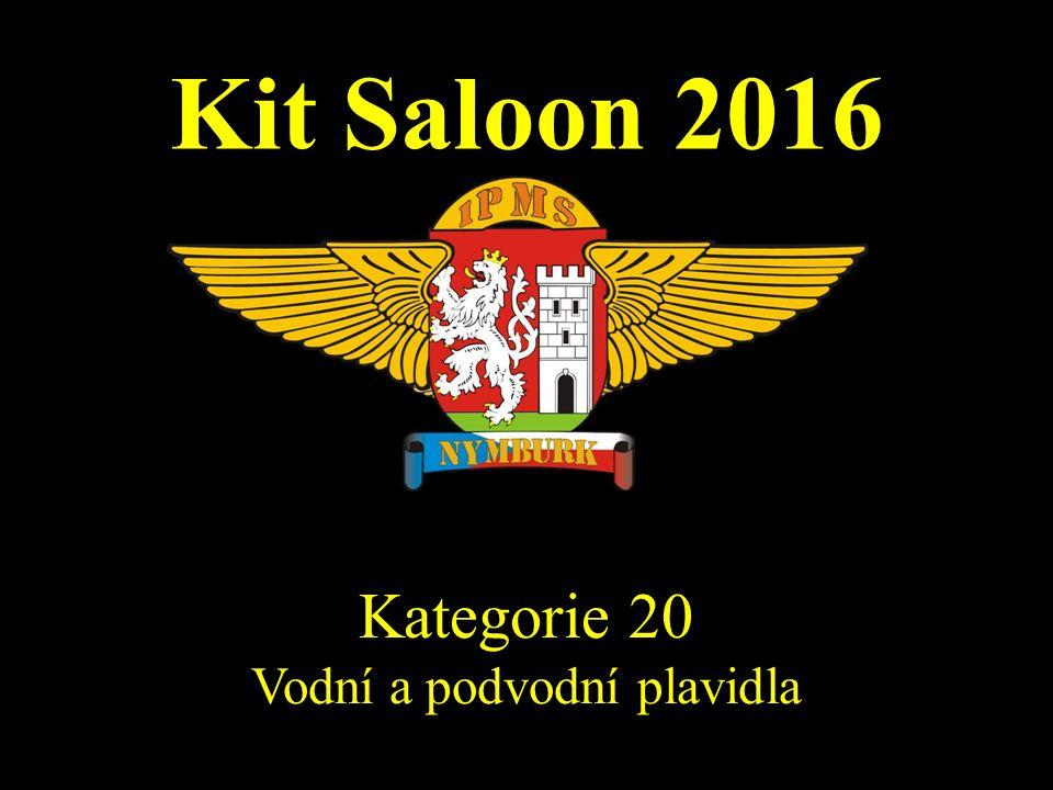Kit Saloon 2016 Kategorie 20 Vodní a podvodní plavidla