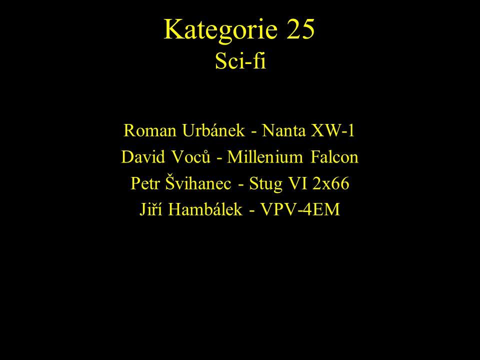 Roman Urbánek - Nanta XW-1 David Voců - Millenium Falcon Petr Švihanec - Stug VI 2x66 Jiří Hambálek - VPV-4EM