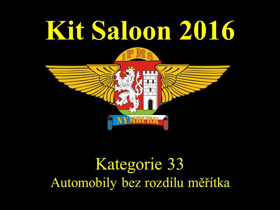 Kit Saloon 2016 Kategorie 33 Automobily bez rozdílu měřítka