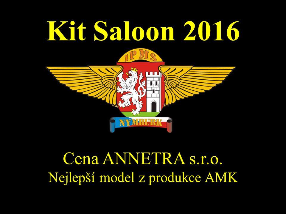 Kit Saloon 2016 Cena ANNETRA s.r.o. Nejlepší model z produkce AMK