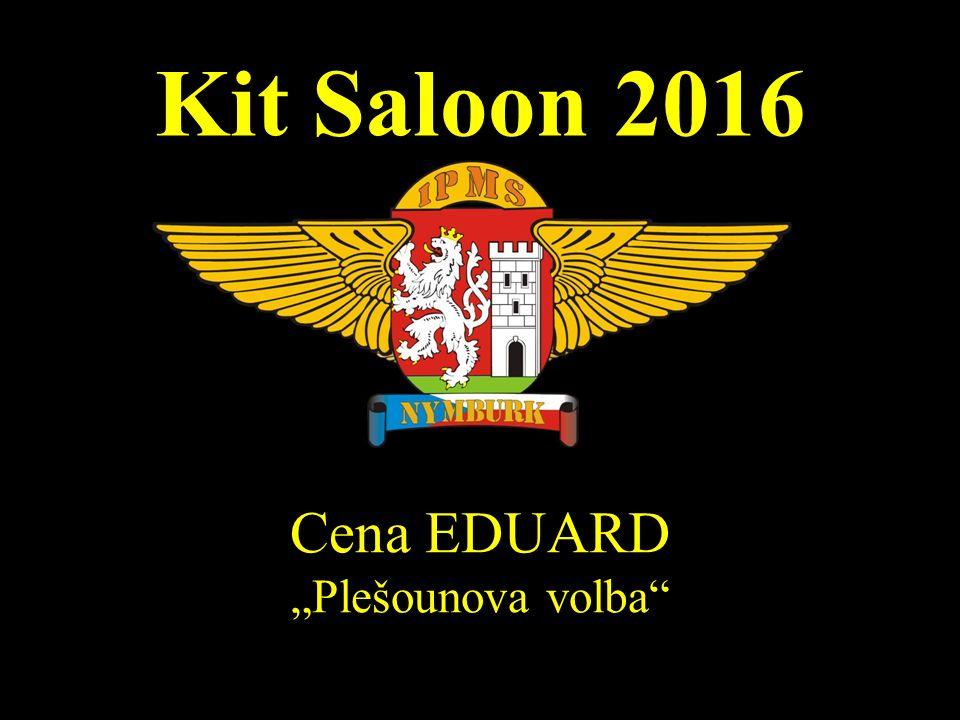 "Kit Saloon 2016 Cena EDUARD ""Plešounova volba"""