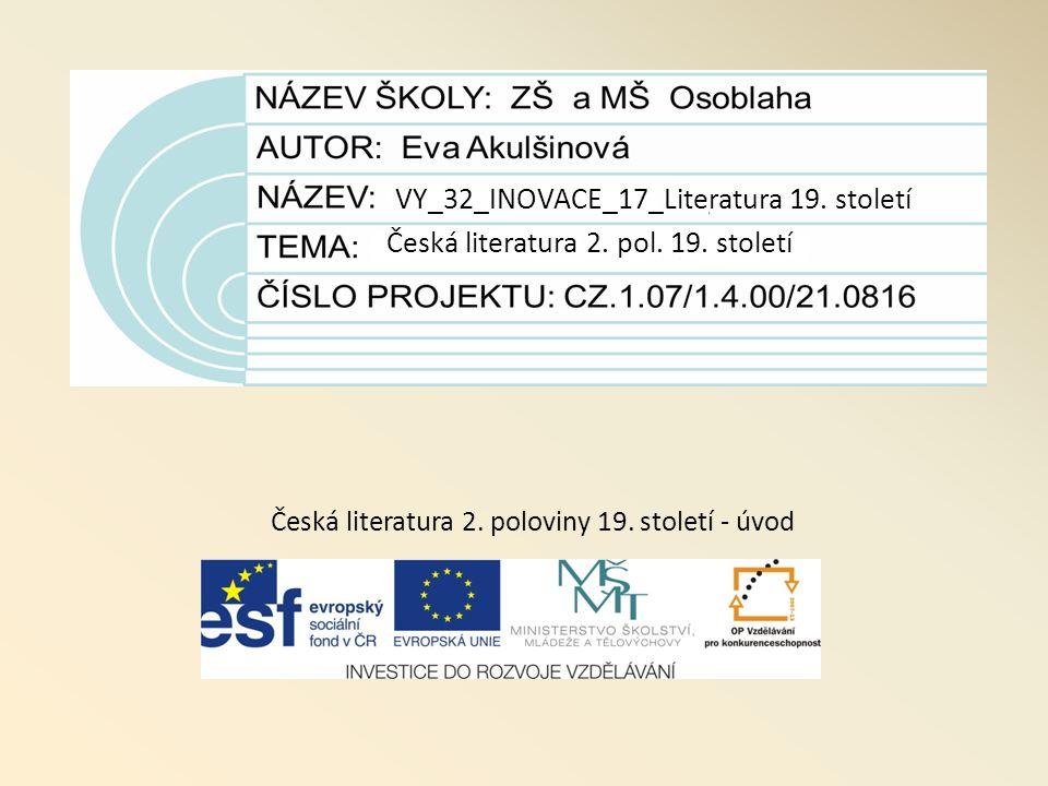 VY_32_INOVACE_17_Literatura 19. století Česká literatura 2.