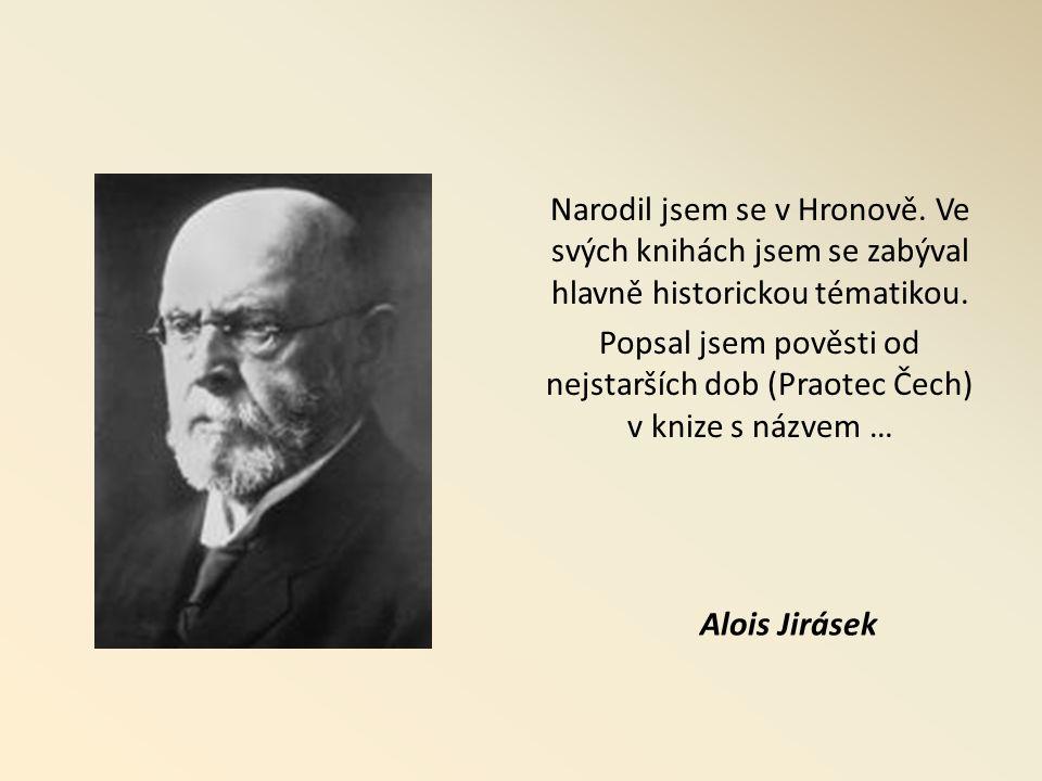 Narodil jsem se v Hronově. Ve svých knihách jsem se zabýval hlavně historickou tématikou.