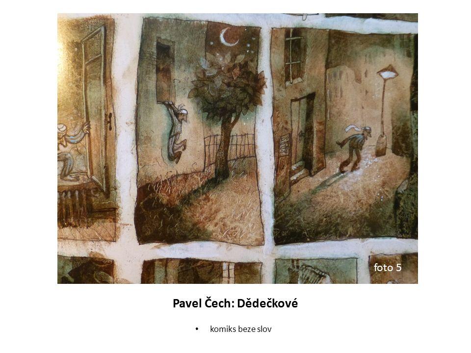 Pavel Čech: Dědečkové komiks beze slov foto 5