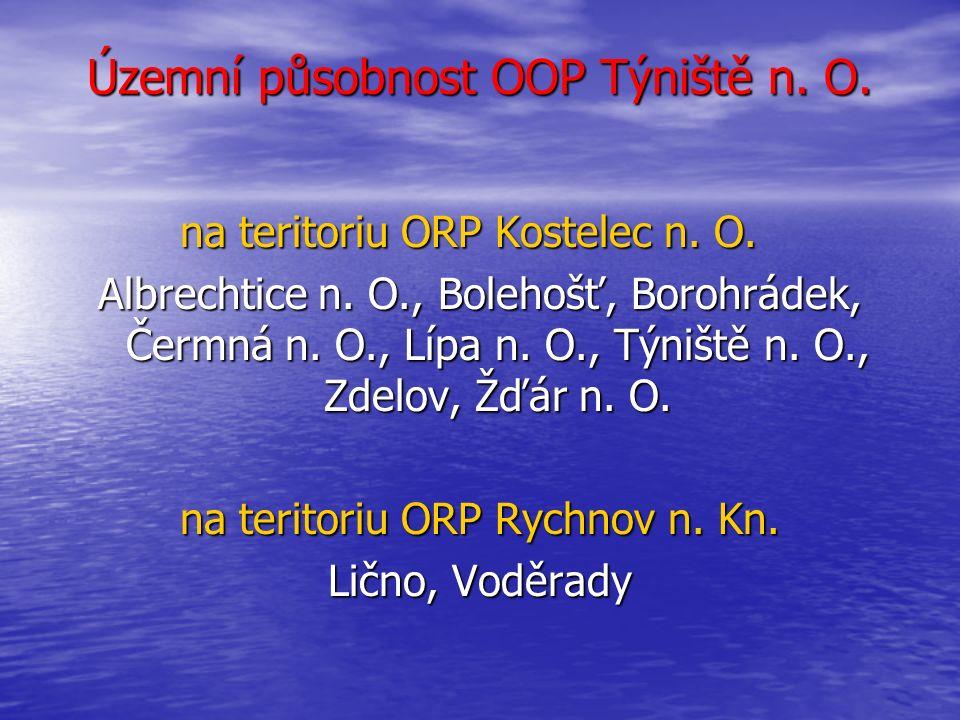 Územní působnost OOP Týniště n. O. na teritoriích ORP Rychnov n. Kn. a ORP Kostelec n. O.