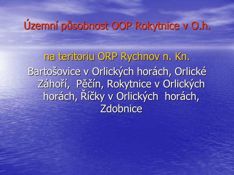 Územní působnost OOP Rokytnice v O.h. na teritoriu ORP Rychnov n. Kn.