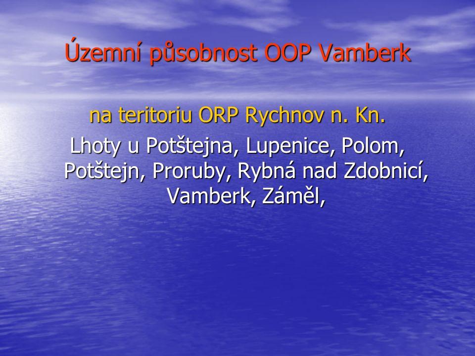 Územní působnost OOP Vamberk na teritoriu ORP Rychnov n. Kn.