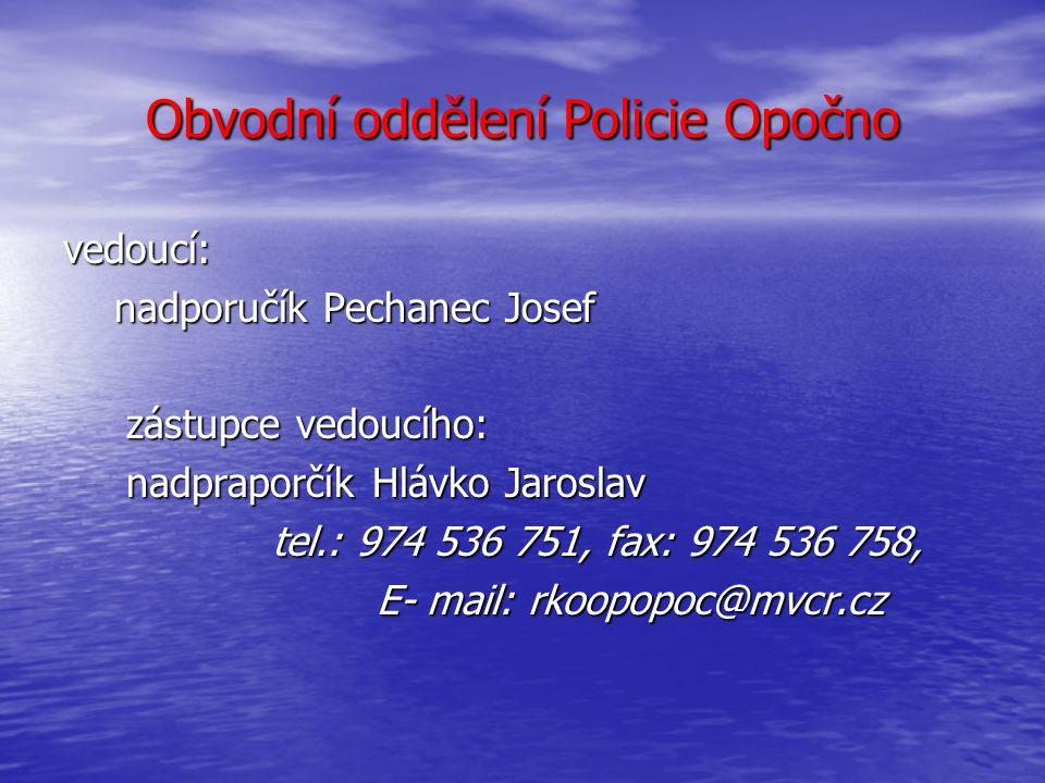 Územní působnost OOP Dobruška na teritoriu ORP Dobruška Bačetín, Bohdašín, Bystré, Deštné v Orl.