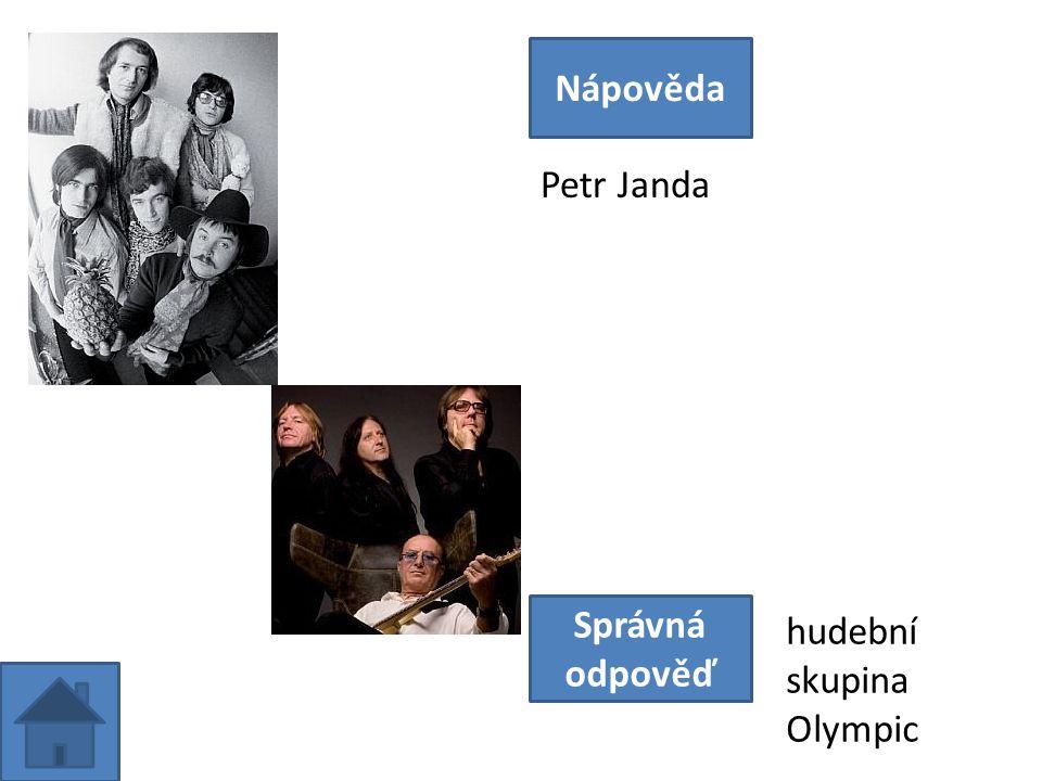 Petr Janda Nápověda Správná odpověď hudební skupina Olympic
