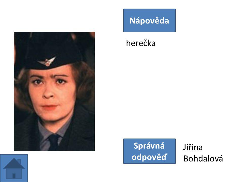 herečka Nápověda Správná odpověď Jiřina Bohdalová
