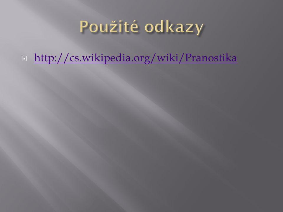  http://cs.wikipedia.org/wiki/Pranostika http://cs.wikipedia.org/wiki/Pranostika