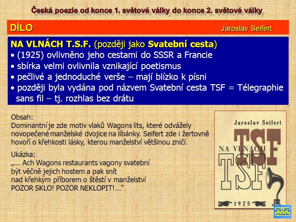 DÍLO Jaroslav Seifert NA VLNÁCH T.S.F.