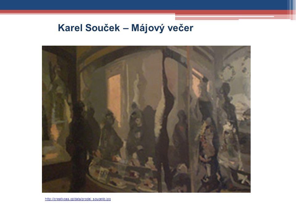 http://creativoas.cz/data/prodej_soucekb.jpg Karel Souček – Májový večer
