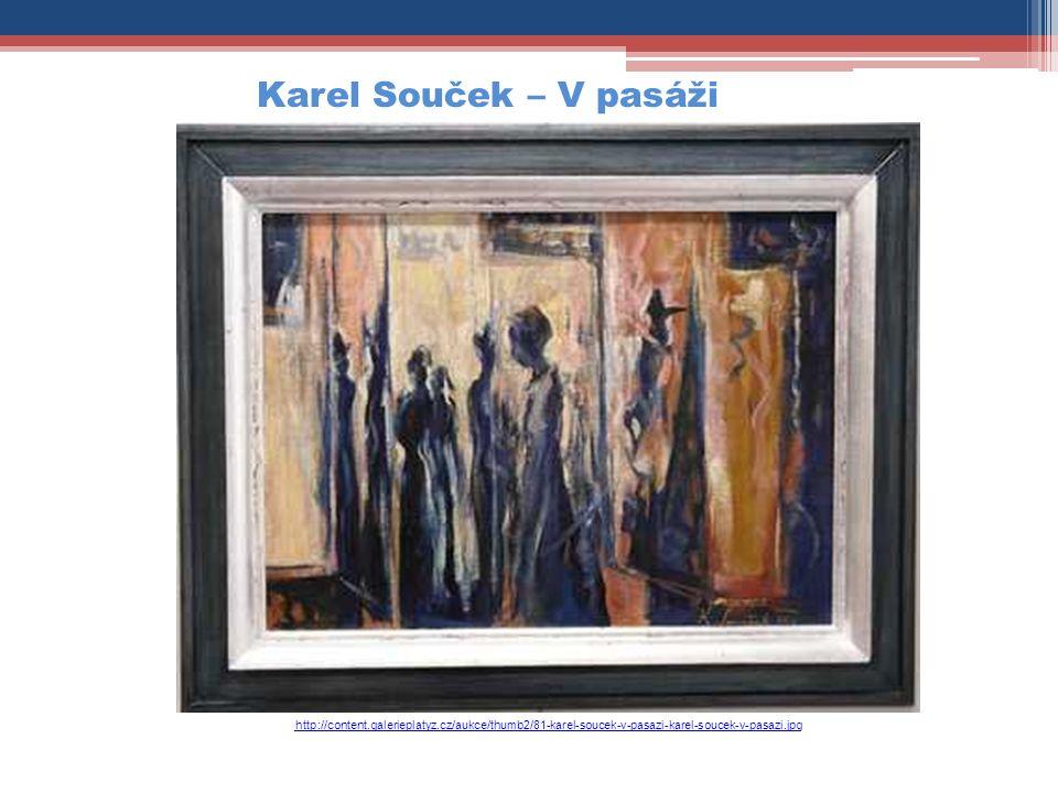 http://content.galerieplatyz.cz/aukce/thumb2/81-karel-soucek-v-pasazi-karel-soucek-v-pasazi.jpg Karel Souček – V pasáži