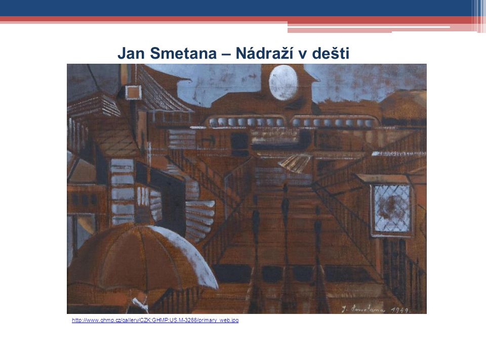 http://www.ghmp.cz/gallery/CZK:GHMP:US.M-3266/primary_web.jpg Jan Smetana – Nádraží v dešti