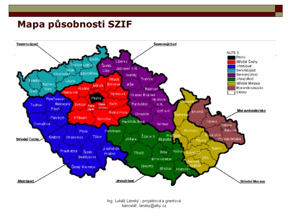 Ing. Lukáš Lánský - projektová a grantová kancelář, lansky@alky.cz Mapa působnosti SZIF