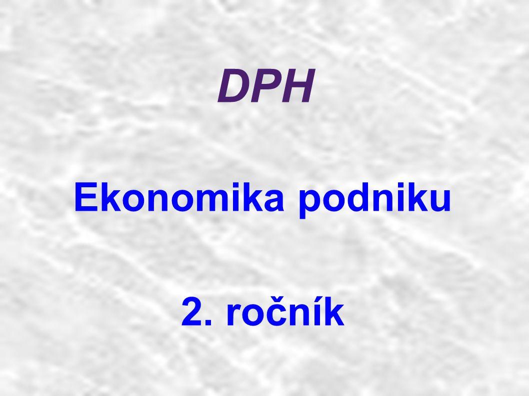 DPH Ekonomika podniku 2. ročník