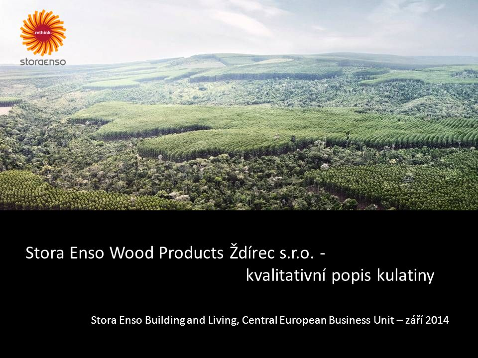 Stora Enso Wood Products Ždírec s.r.o.