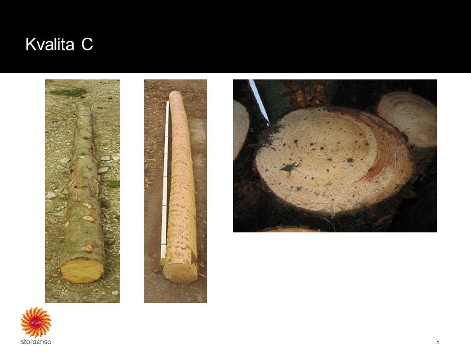 Kvalita C 5 Příklady třídění kvality D: