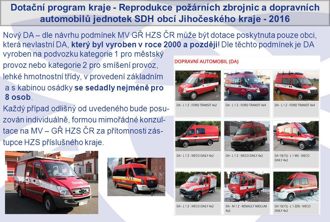 33 Nový DA – dle návrhu podmínek MV GŘ HZS ČR může být dotace poskytnuta pouze obci, která nevlastní DA, který byl vyroben v roce 2000 a později.