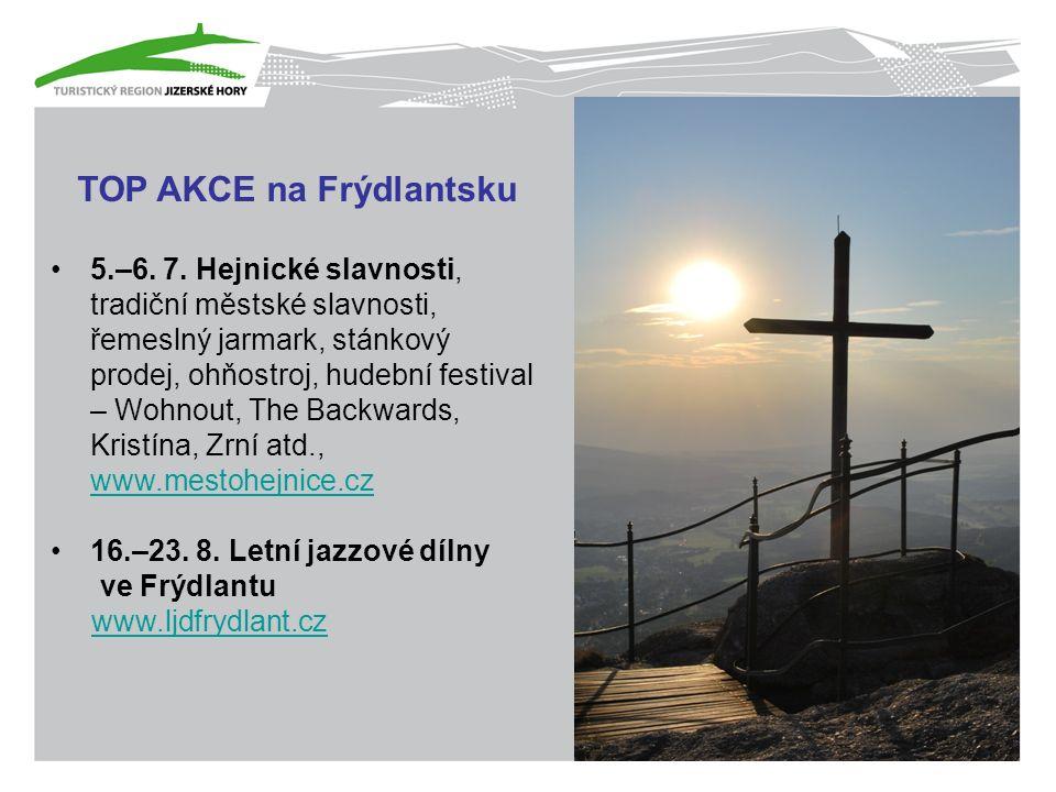 TOP AKCE na Frýdlantsku 5.–6. 7.