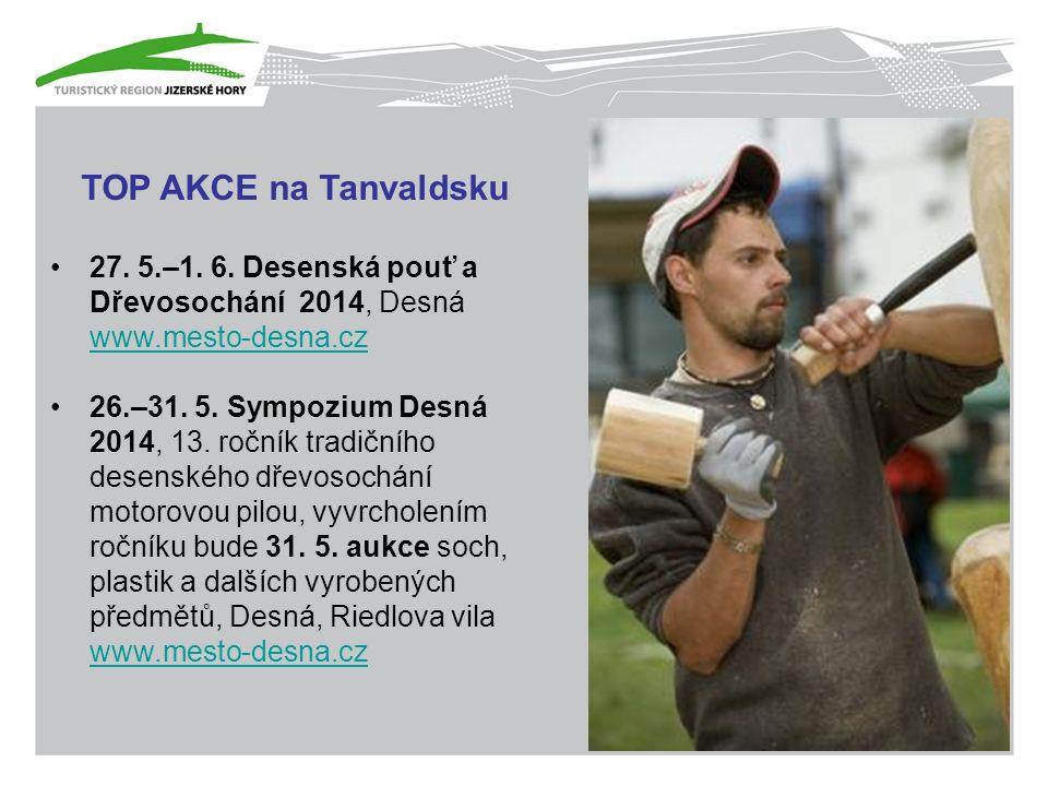 TOP AKCE na Tanvaldsku 27. 5.–1. 6.