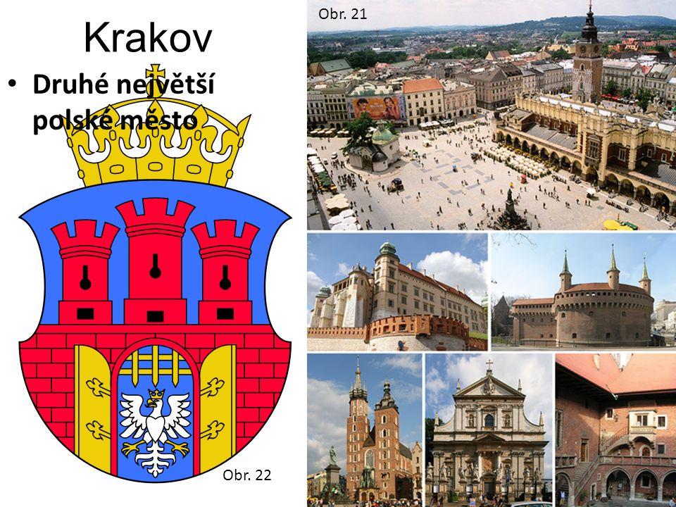 Obr. 22 Krakov Druhé největší polské město Obr. 21