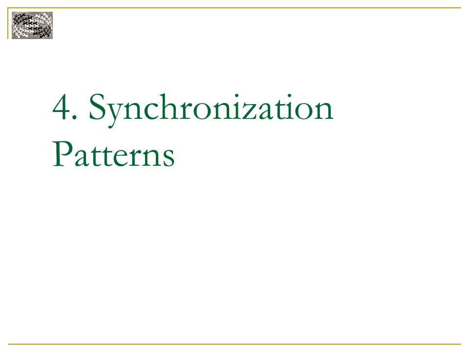 4. Synchronization Patterns