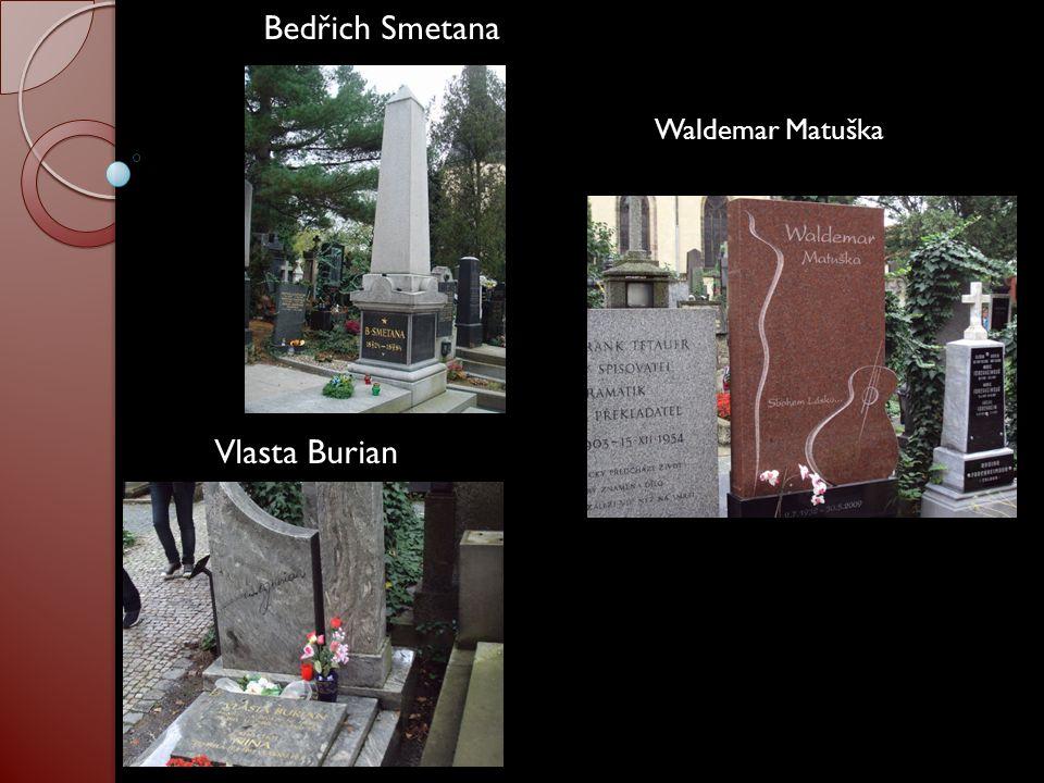 Bedřich Smetana Vlasta Burian Waldemar Matuška