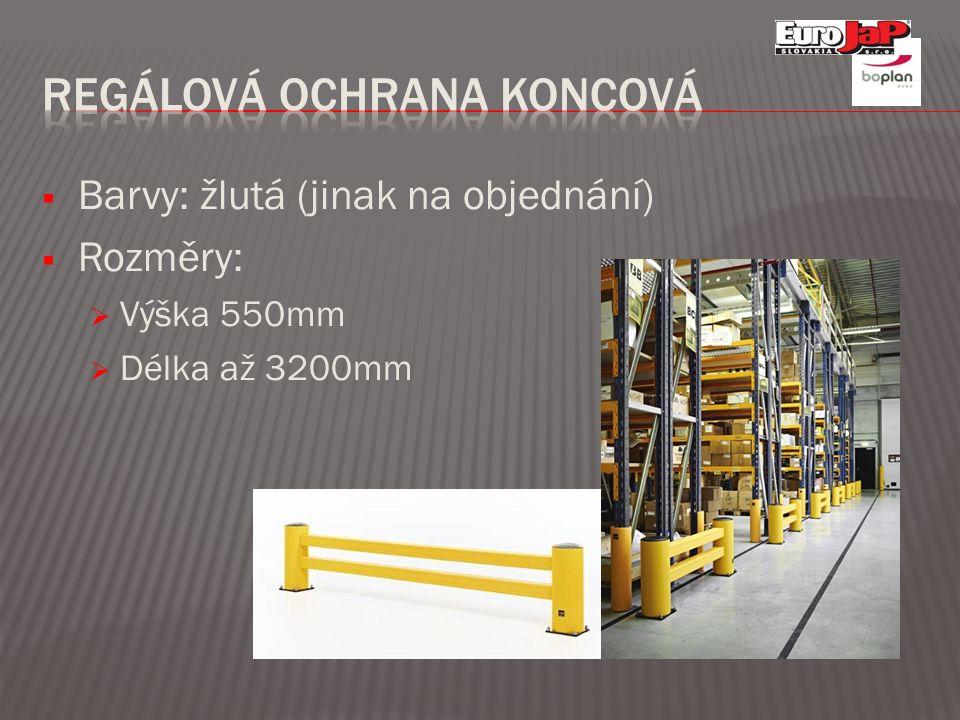  Barvy: žlutá (jinak na objednání)  Rozměry:  Výška 550mm  Délka až 3200mm