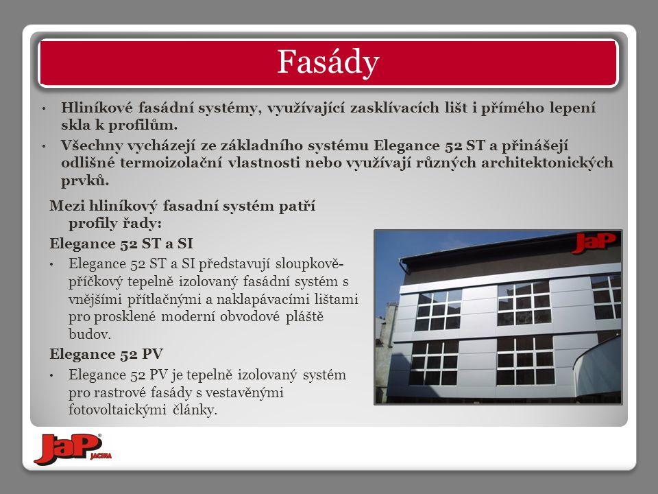 Mezi hliníkový fasadní systém patří profily řady: Elegance 52 ST a SI Elegance 52 ST a SI představují sloupkově- příčkový tepelně izolovaný fasádní systém s vnějšími přítlačnými a naklapávacími lištami pro prosklené moderní obvodové pláště budov.