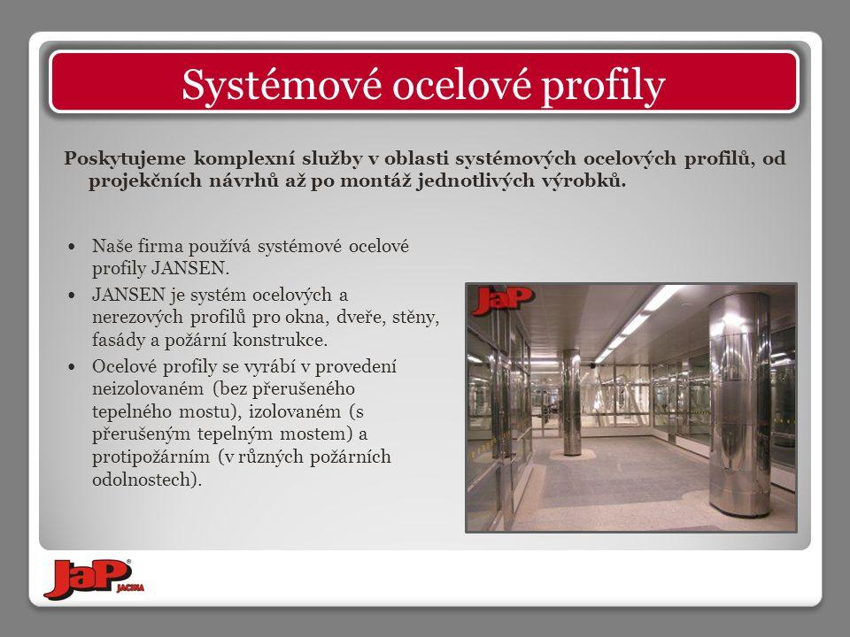Poskytujeme komplexní služby v oblasti systémových ocelových profilů, od projekčních návrhů až po montáž jednotlivých výrobků.
