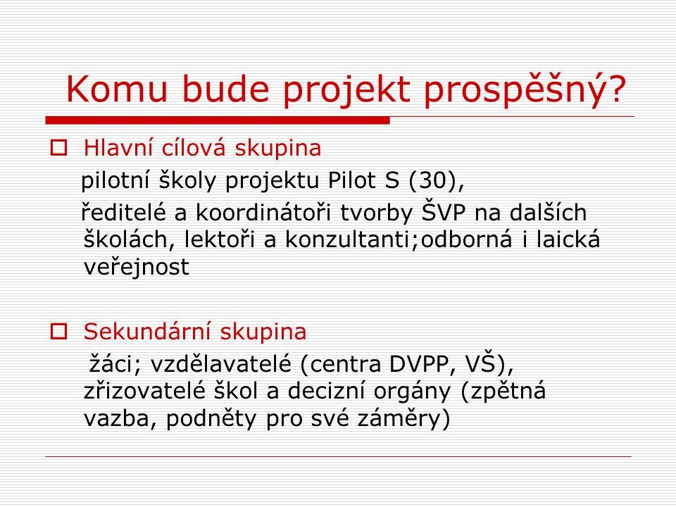 Komu bude projekt prospěšný.