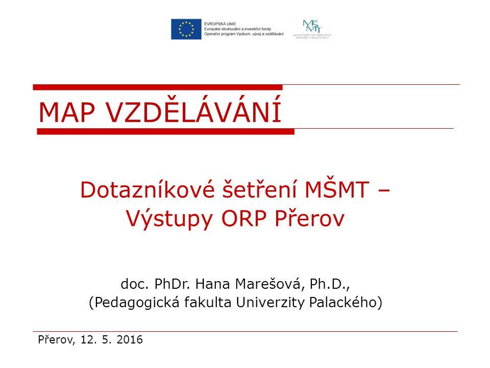 Dotazníkové šetření MŠMT – Výstupy ORP Přerov doc.