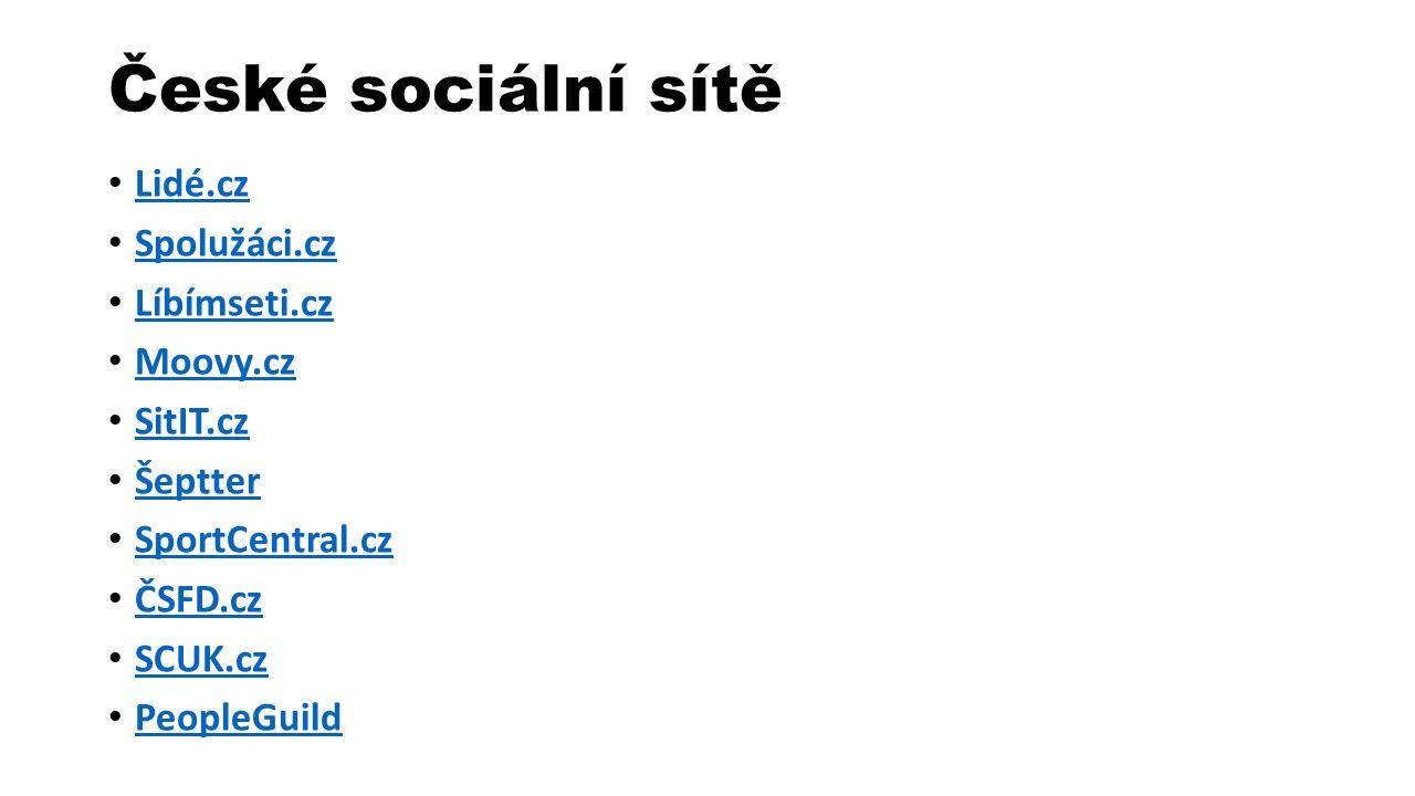 České sociální sítě Lidé.cz Spolužáci.cz Líbímseti.cz Moovy.cz SitIT.cz Šeptter SportCentral.cz ČSFD.cz SCUK.cz PeopleGuild