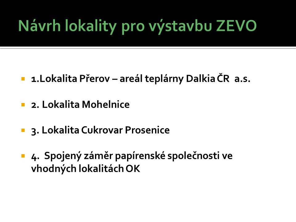  1.Lokalita Přerov – areál teplárny Dalkia ČR a.s.