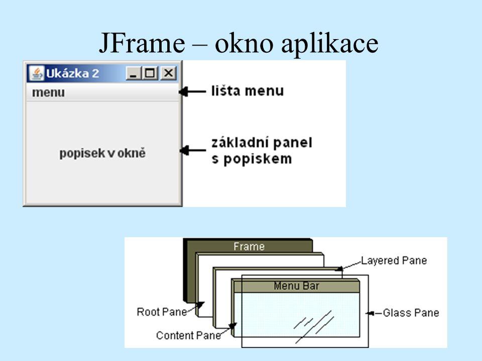 JFrame – okno aplikace