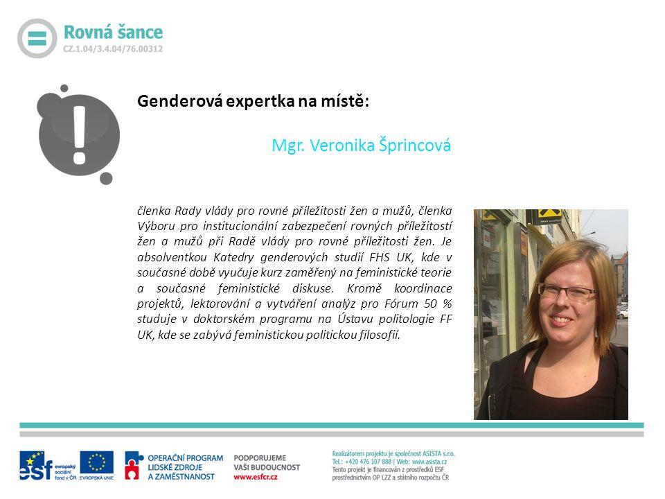 Genderová expertka na místě: Mgr.