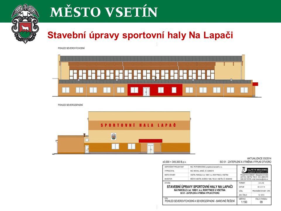 Stavební úpravy sportovní haly Na Lapači