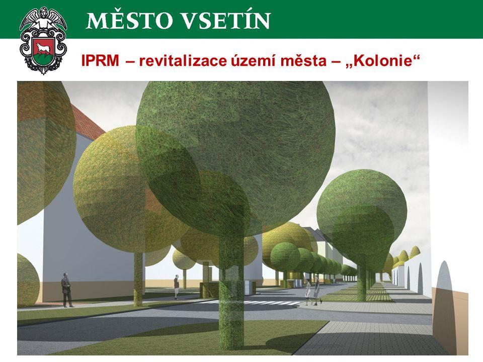 """IPRM – revitalizace území města – """"Kolonie"""