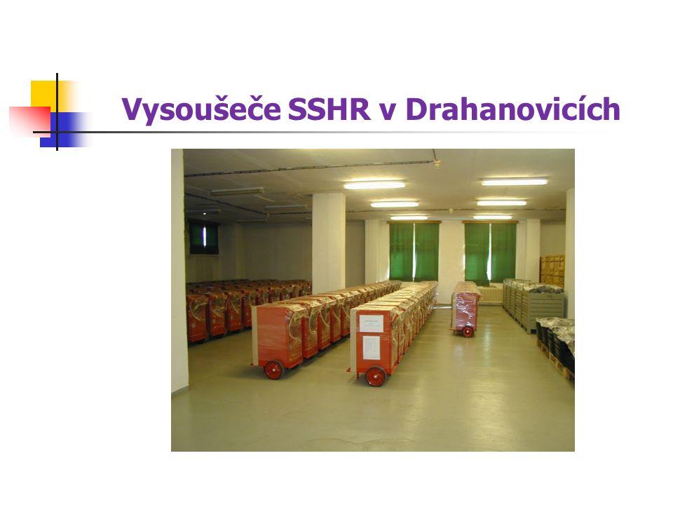 Vysoušeče SSHR v Drahanovicích
