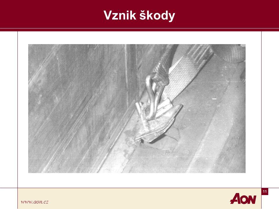 11 www.aon.cz Vznik škody