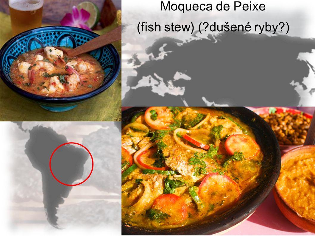 Moqueca de Peixe (fish stew) (?dušené ryby?)