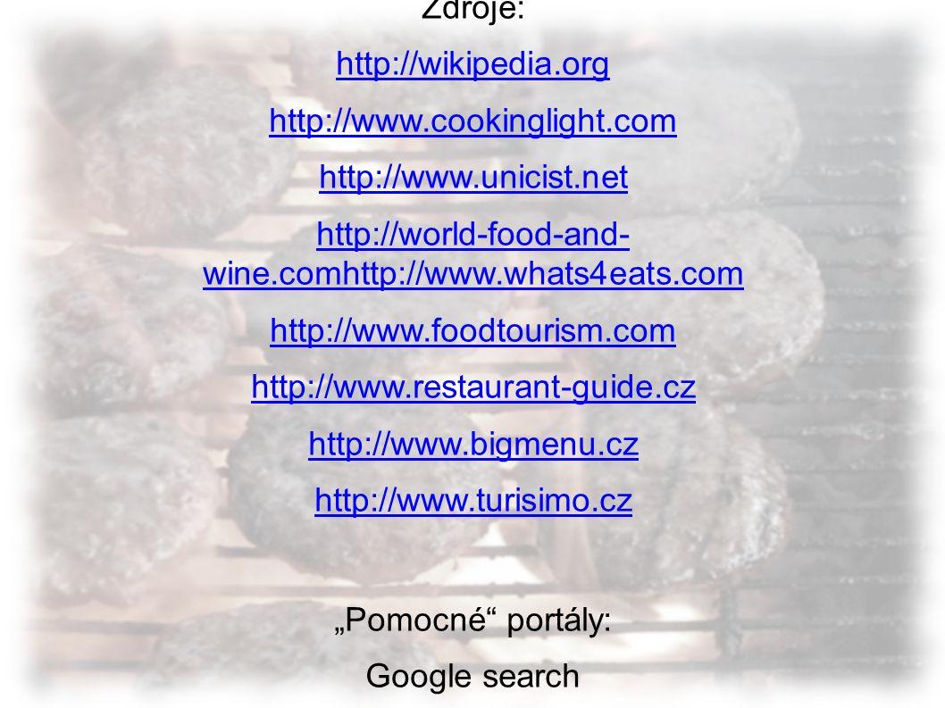 Autor: Karel Tuček Zdroje: http://wikipedia.org http://www.cookinglight.com http://www.unicist.net http://world-food-and- wine.comhttp://www.whats4eat